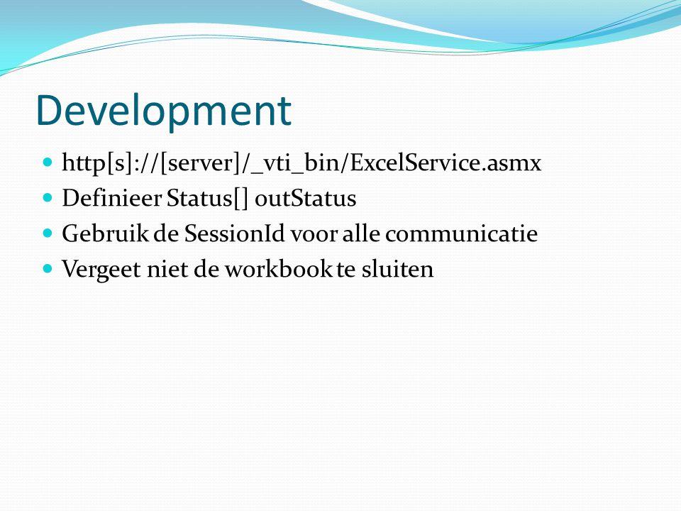 Development http[s]://[server]/_vti_bin/ExcelService.asmx